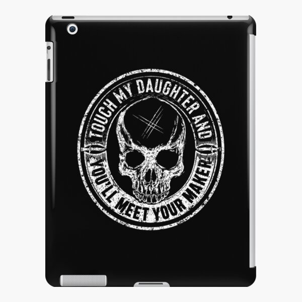 Protective Parent, Touch My Daughter and You'll Meet Your Maker (Black) iPad Snap Case