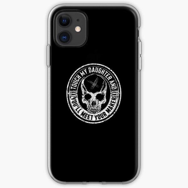 Protective Parent, Touch My Daughter and You'll Meet Your Maker (Black) iPhone Soft Case
