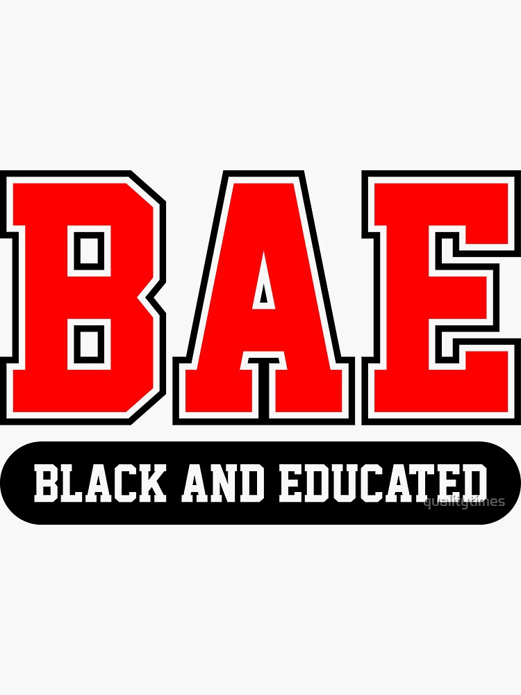 BAE Black and Educated Definition Slay Snack African American Shirt by qualitytimes