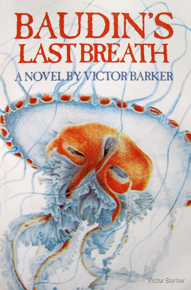 Baudin's Last Breath by Victor Barker