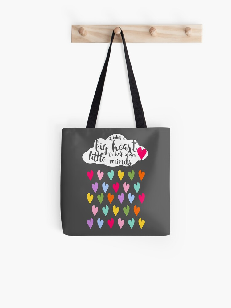 it takes a big heart to help shape little minds Teacher tote bag
