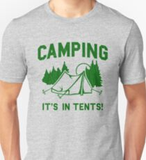 Camping Is In Tents (vintage distressed look) T-Shirt