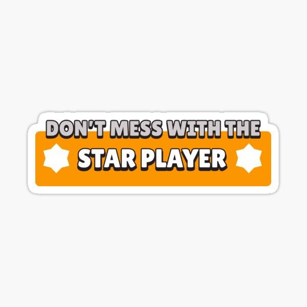 No te metas con el jugador estrella Pegatina