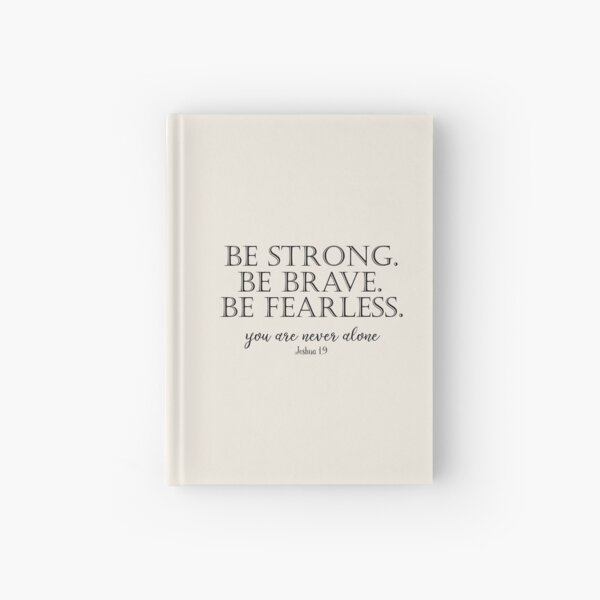 Be Strong, Brave, Fearless with Bible Verse Hardcover Journal
