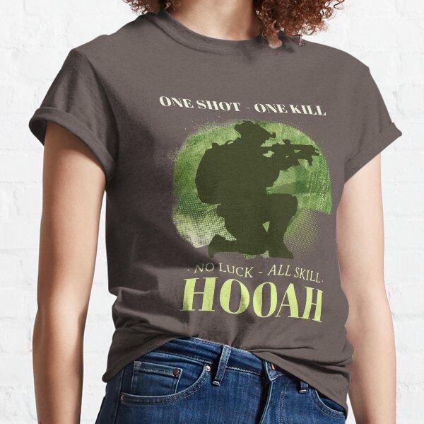 One Shot - One Kill, No Luck - All Skill HOOAH  Classic T-Shirt
