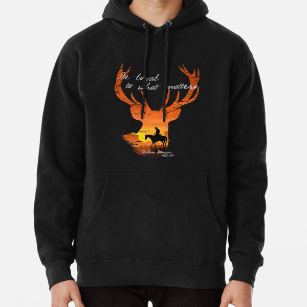 Be Loyal to what matters - Arthur Morgan tribute Pullover Hoodie