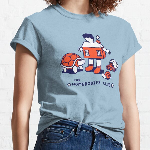 The Homebodies Club Classic T-Shirt