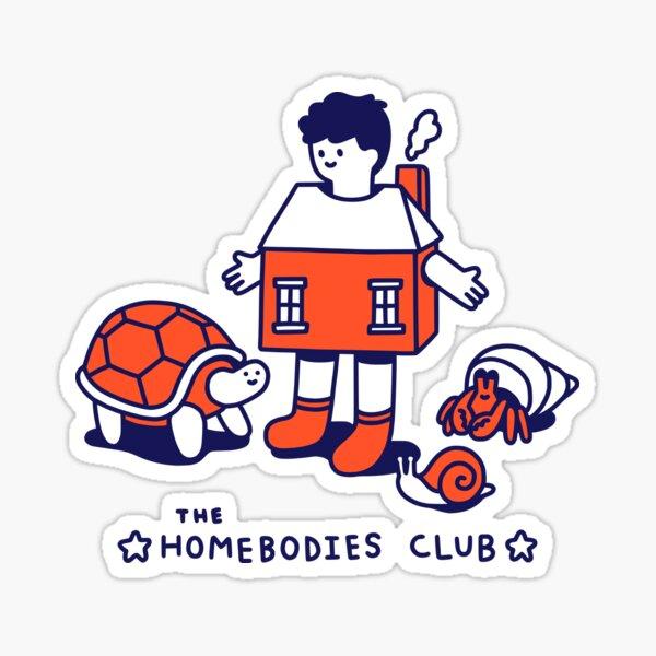 The Homebodies Club Sticker
