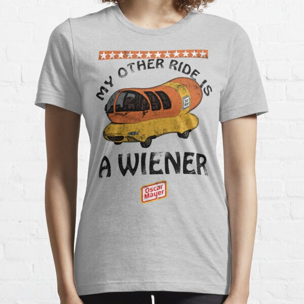Oscar Mayer (My Other Ride Is...) Essential T-Shirt