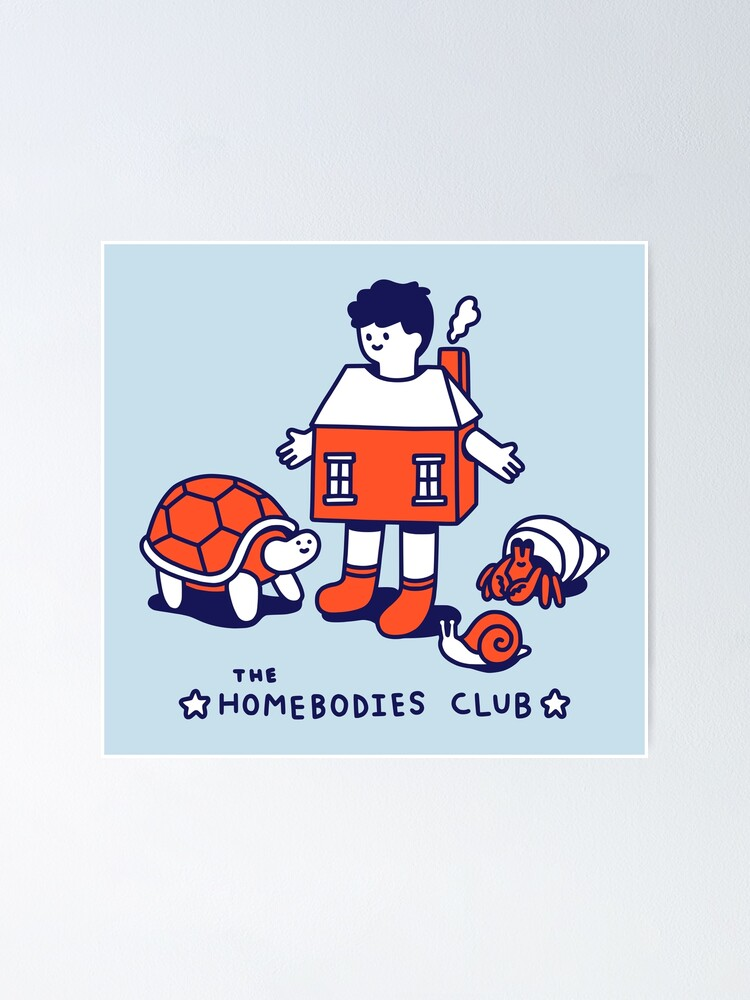 Alternate view of The Homebodies Club Poster