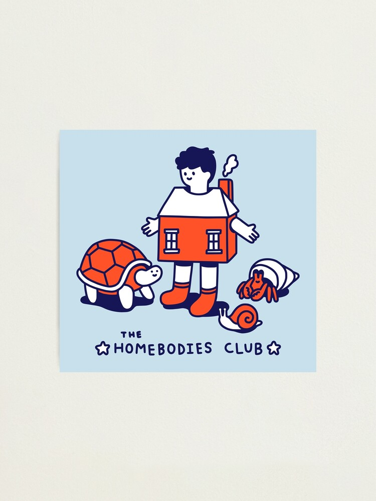 Alternate view of The Homebodies Club Photographic Print