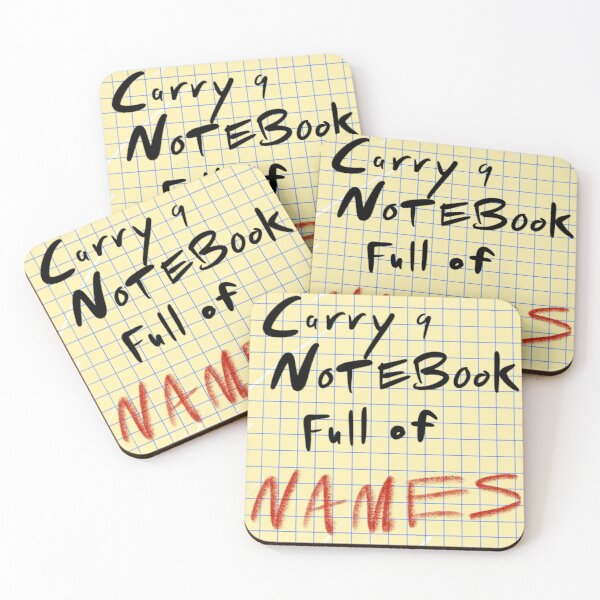 Carry a Notebook Full of Names Coasters (Set of 4)
