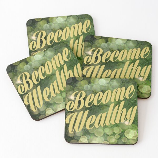 Become Wealthy Coasters (Set of 4)