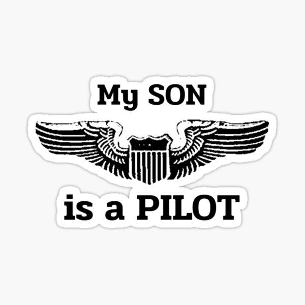 My Son is a Pilot!  Proud Parent Sticker