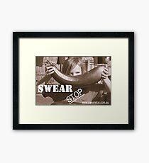 Swear Stop! Framed Print