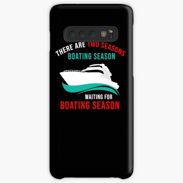 Funny Boating Two Seasons Of Boating Samsung Galaxy Snap Case