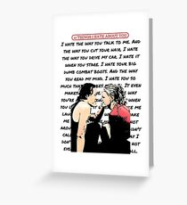 Ten Things I Hate About You Poem Greeting Card