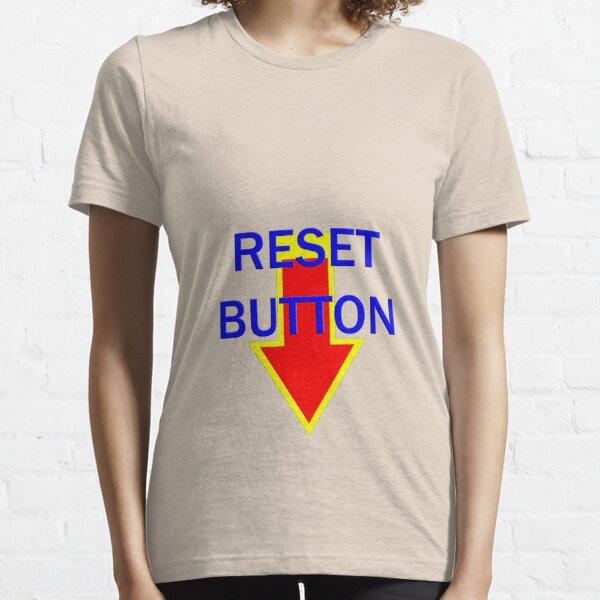 reset button Essential T-Shirt