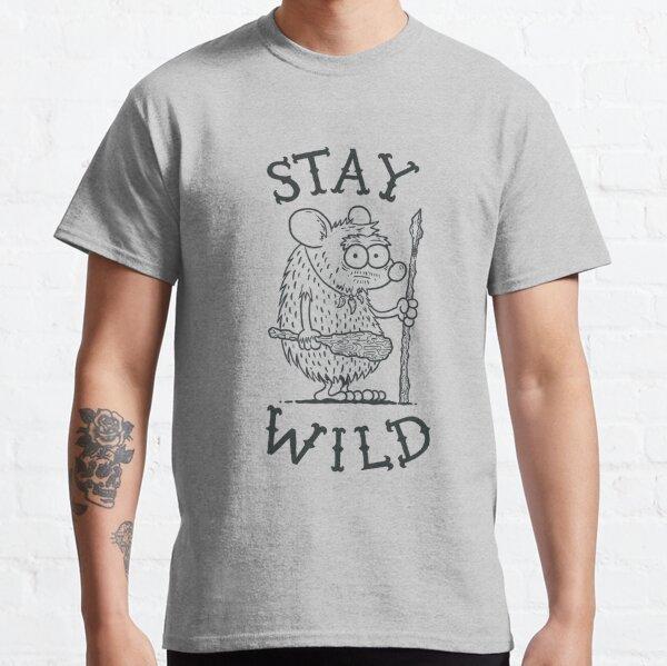 Rester sauvage T-shirt classique