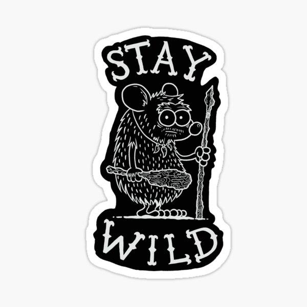 Restez sauvage - Blanc Sticker