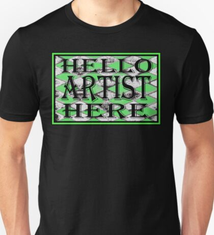 Artist Here Green  Tee T-Shirt