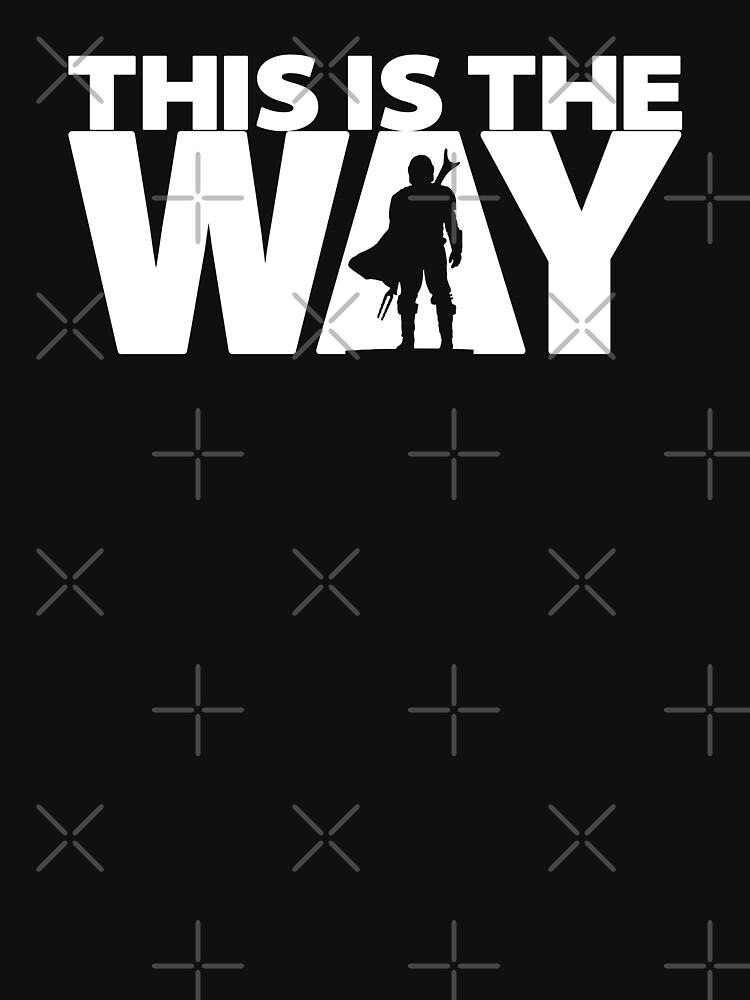 This Is The Way | Geekdom Series | DopeyArt by DopeyArt