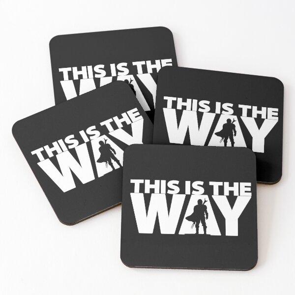 This Is The Way   Geekdom Series   DopeyArt Coasters (Set of 4)