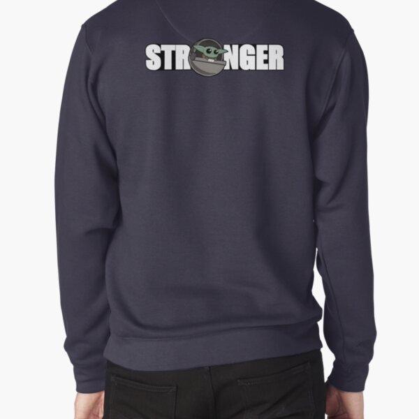 baby stronger Pullover Sweatshirt