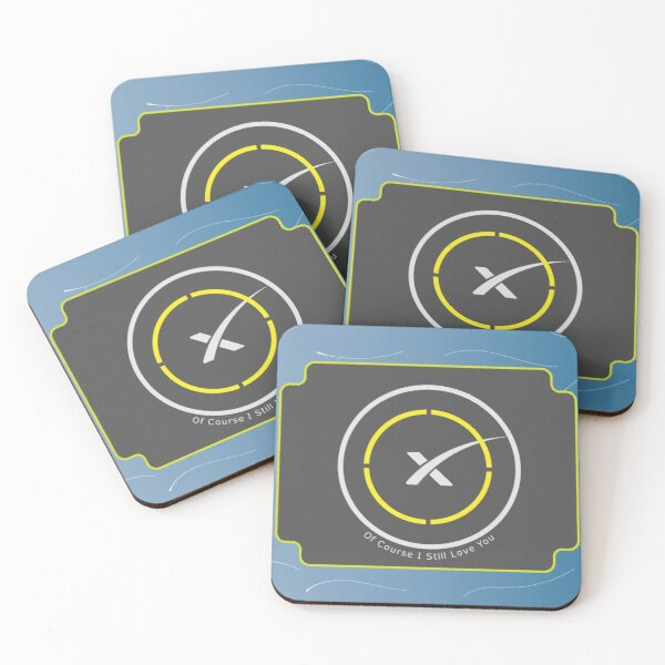 SpaceX Of Course I Still Love you Coaster Coasters (Set of 4)