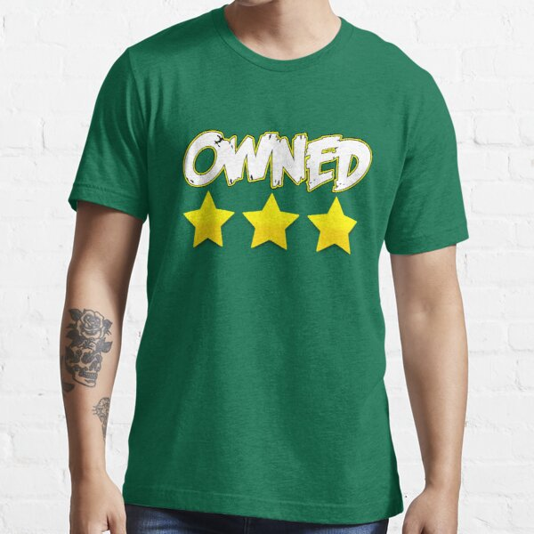 Triple Star: Owned Essential T-Shirt