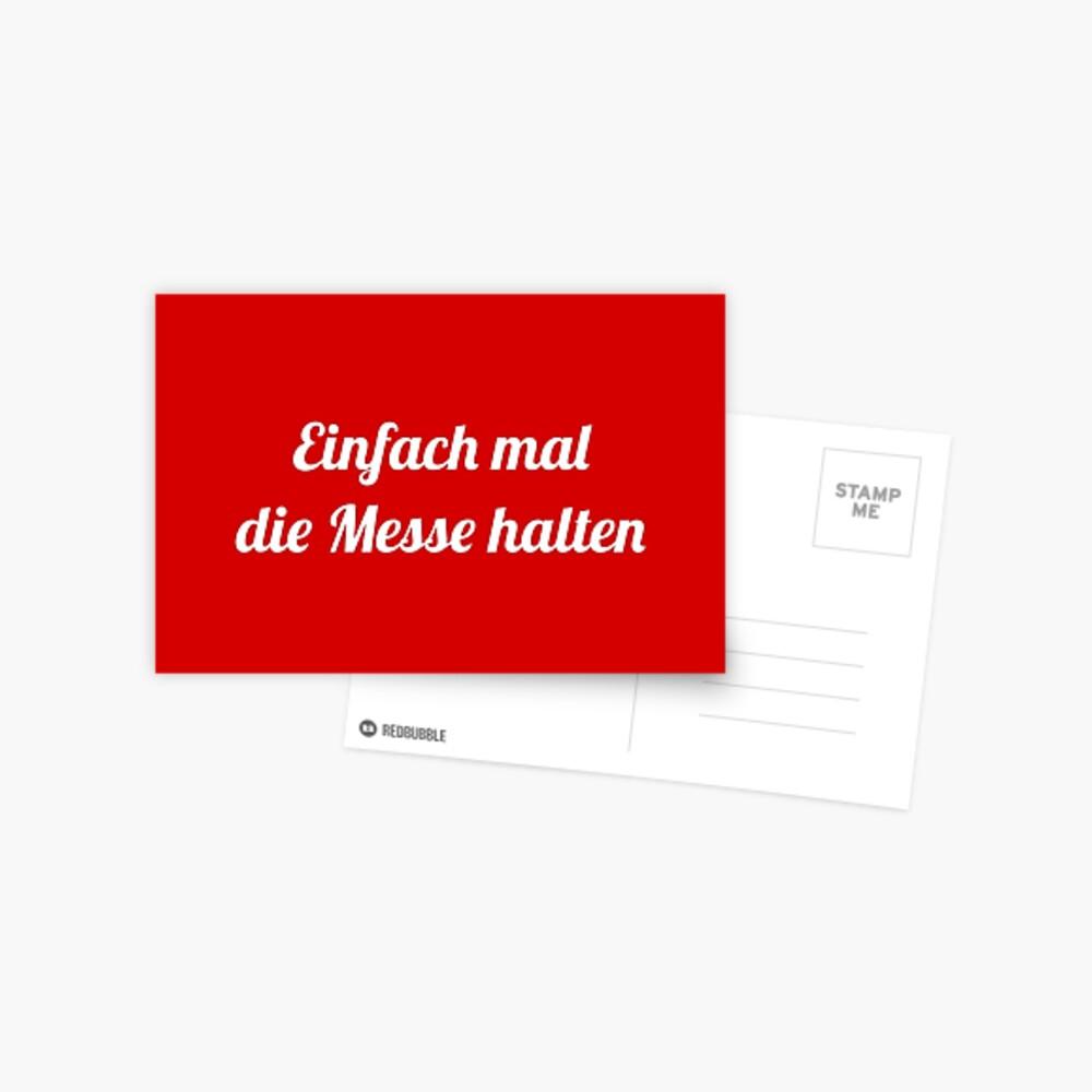 Einfach mal die Messe halten Postkarte