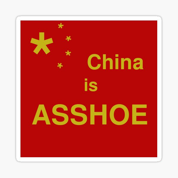 China is Asshoe - Chinese Flag Sticker