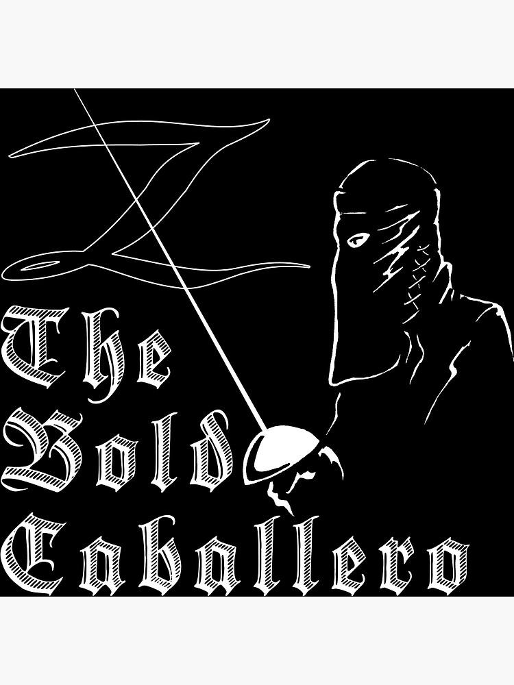 Zorro - The Bold Caballero by kerchow