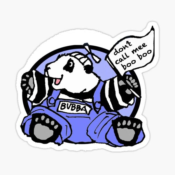 Don't call mee Boo Boo Sticker