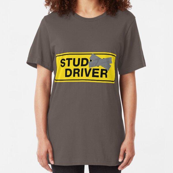 Stud Driver Not Student Driver  Slim Fit T-Shirt