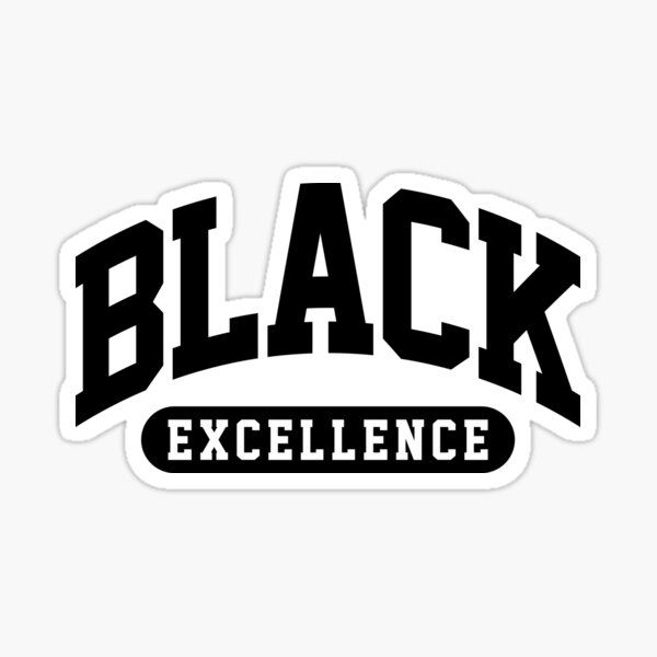 Black Excellence Slay Snack African American Shirt Sticker