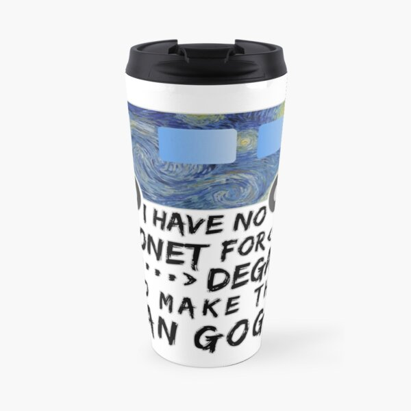 Funny Artist Pun Monet Degas Van Gogh Travel Mug