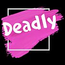 Deadly pink paint by Beautifultd