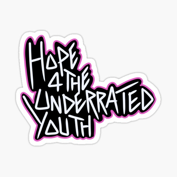 Hope 4 the Underrated Youth in Black  Sticker