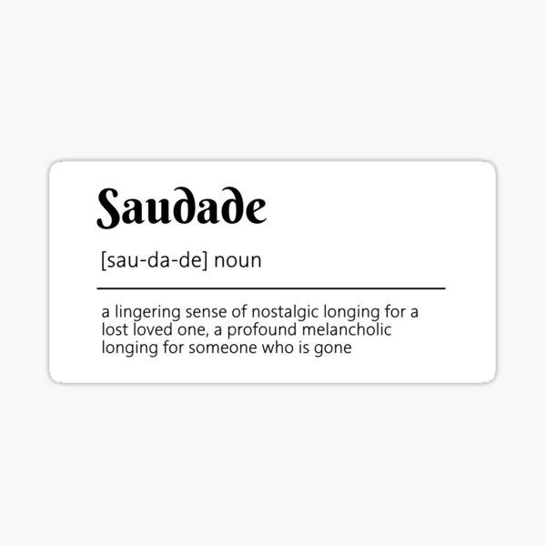 Saudade Definition Dictionary Art Sticker