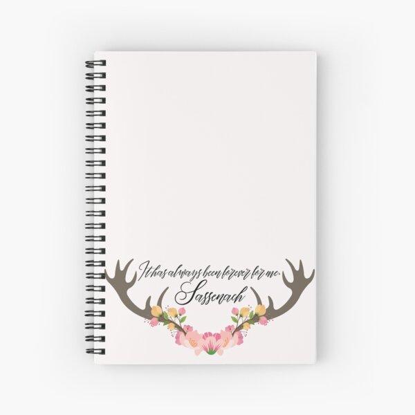 Sassenach Quote Spiral Notebook