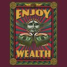 ENJOY WEALTH by GUS3141592