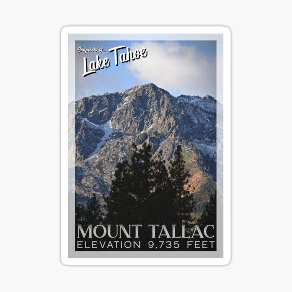 Snapshots of Tahoe: Mount Tallac Sticker