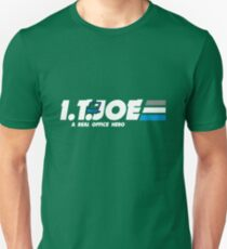 IT Joe a real office hero Unisex T-Shirt