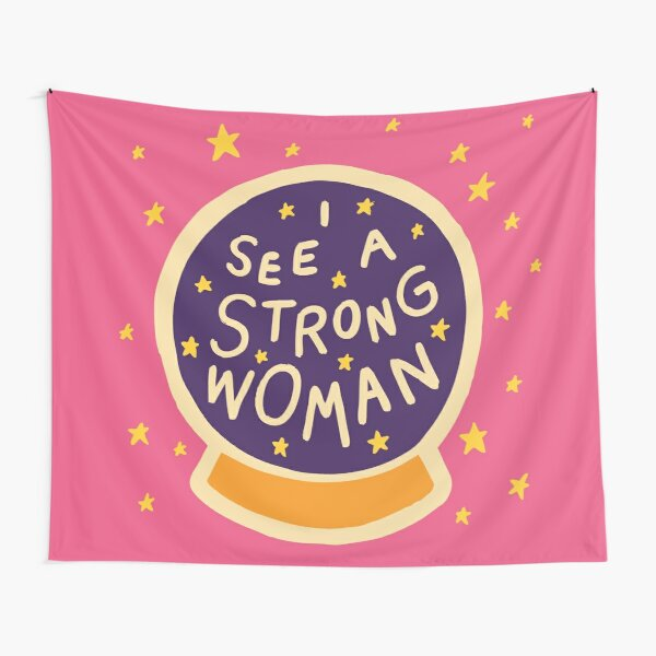 I see a strong woman Tapestry