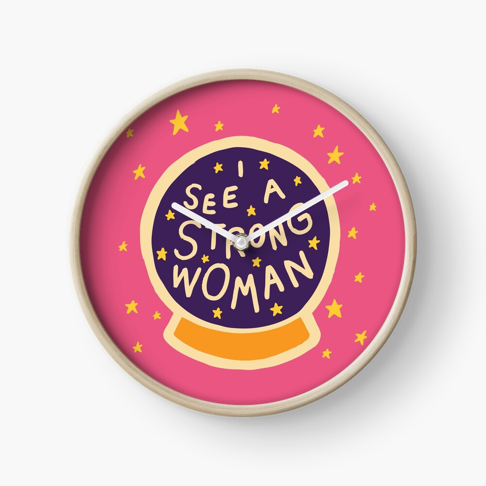 I see a strong woman Clock