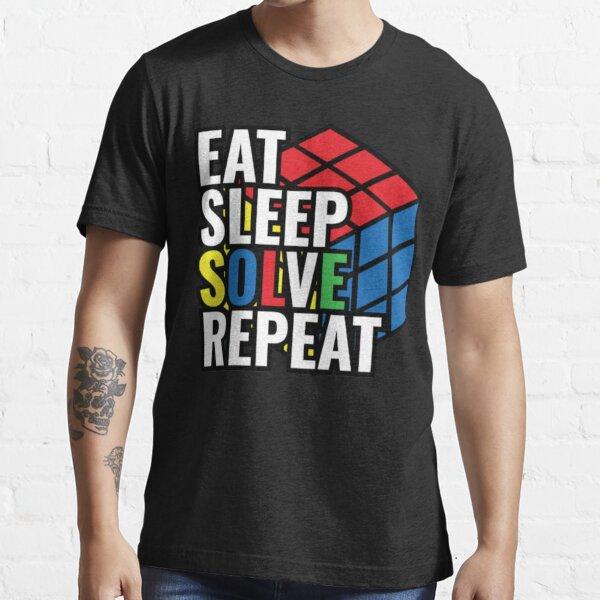 Eat Sleep Solve Repeat Rubik Cube Essential T-Shirt