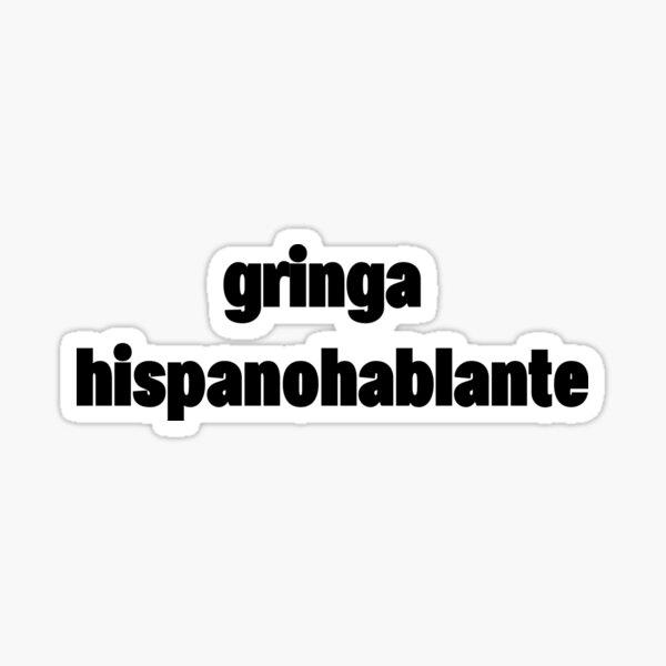 gringa hispanohablante Sticker