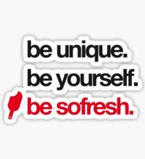 SoFresh Design - Be SoFresh Sticker