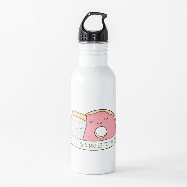 You're the sprinkles to my donut Water Bottle